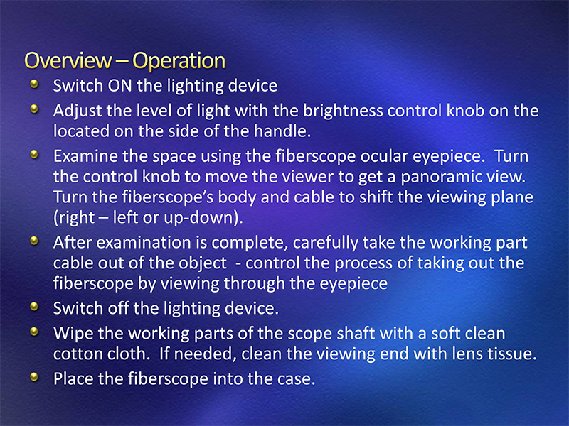 Fiberscope Operation Overview